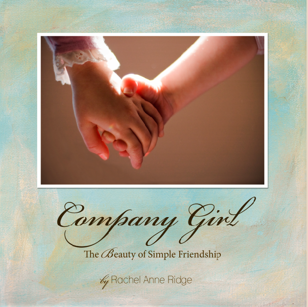 Company Girl by Rachel Anne Ridge