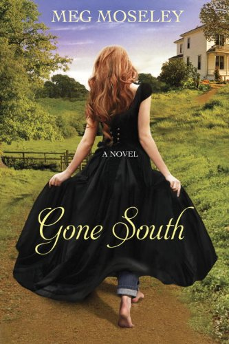 Gone South Meg Moseley